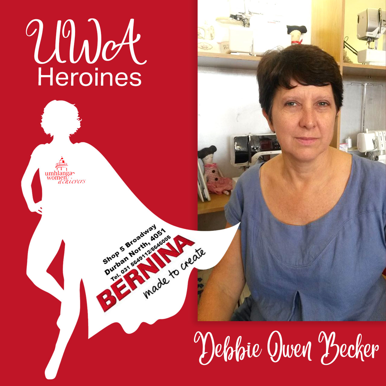 an exceptional UWA Heroine, well done Debbie Becker from Bernina.