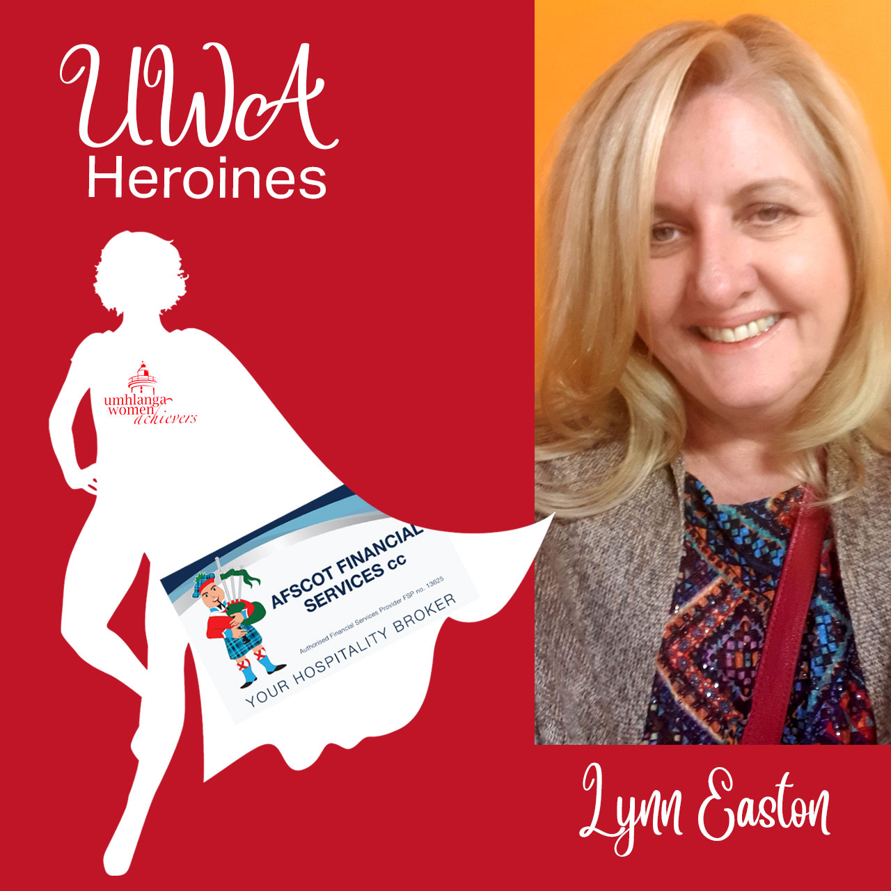 We want to shout out to an exceptional UWA Heroine, well done Lynn Easton from Afscot Financial Services